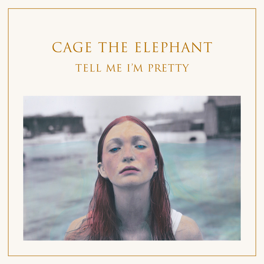 Tell-me-im-pretty-cage-the-elephant